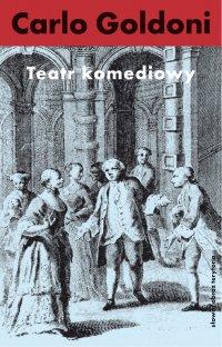 Teatr komediowy - Carlo Goldoni - ebook