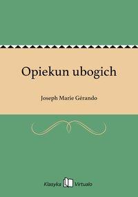 Opiekun ubogich - Joseph Marie Gérando - ebook
