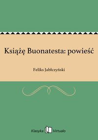 Książę Buonatesta: powieść