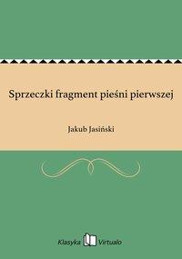 Sprzeczki fragment pieśni pierwszej - Jakub Jasiński - ebook