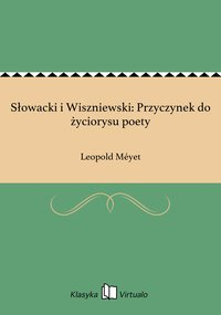 Słowacki i Wiszniewski: Przyczynek do życiorysu poety