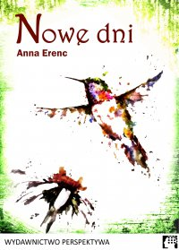 Nowe dni - Anna Erenc - ebook