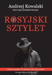 Rosyjski sztylet - Andrzej Kowalski - ebook