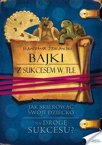 Bajki z sukcesem w tle - Sławomir Żbikowski - audiobook