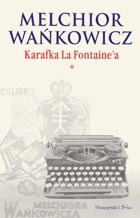 Karafka La Fontaine'a. Tom I