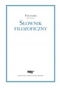Słownik filozoficzny - Voltaire - ebook