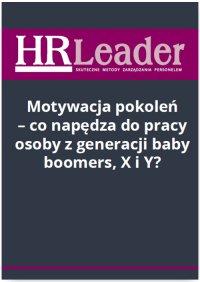 Motywacja pokoleń - co napędza do pracy osoby z generacji baby boomers, X i Y? - Magdalena Rapacka-Wojdat - ebook
