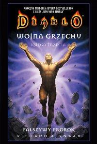 Diablo. Wojna Grzechu: Fałszywy prorok - Richard A. Knaak - ebook