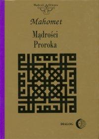 Mądrości Proroka - Mahomet - ebook