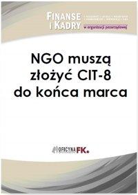 NGO muszą złożyć CIT-8 do końca marca