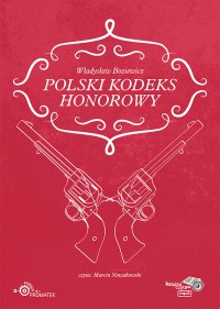 Polski kodeks honorowy - Władysław Boziewicz - audiobook