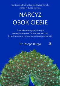Narcyz obok ciebie - Joseph Burgo - ebook