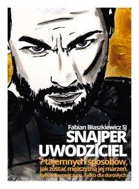 Snajper Uwodziciel - Fabian Błaszkiewicz SJ - audiobook