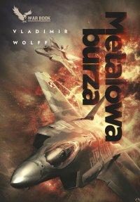 Metalowa burza - Vladimir Wolff - ebook