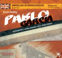 Angielski w samochodzie. Kryminał Pablo Garcia - Kevin Hadley - audiobook