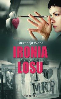 Ironia losu - Laurencja Wons - ebook