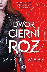 Dwór cierni i róż - Sarah J. Maas - ebook