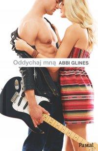 Oddychaj mną - Abbi Glines - ebook