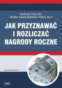 Jak przyznawać i rozliczać nagrody roczne - Mariusz Pigulski - ebook