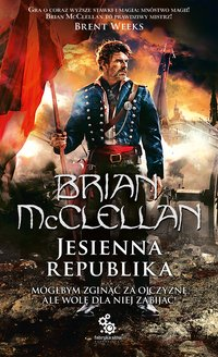 Jesienna republika - Brian McClellan - ebook