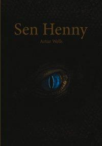 Sen Henny - Artur Wells - ebook