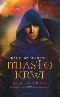 Miasto krwi - Kamil Dziadkiewicz - ebook