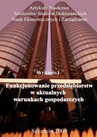 Funkcjonowanie przedsiębiorstw w aktualnych warunkach gospodarczych Wydanie: I