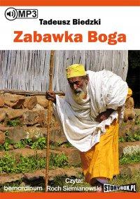 Zabawka Boga - Tadeusz Biedzki - audiobook