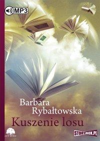 Kuszenie losu - Barbara Rybałtowska - audiobook