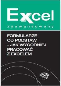 Formularze od podstaw - jak wygodniej pracować z Excelem - Jakub Kudliński - ebook