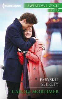 Paryskie sekrety - Carole Mortimer - ebook