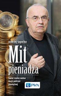 Mit pieniądza - Andrzej Sopoćko - ebook