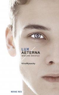 Lux Aeterna. Wieczne światło - Mike Wysocky - ebook
