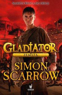 Gladiator. Zemsta