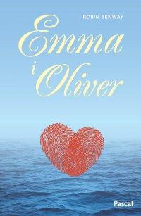 Emma i Oliver - Robin Benway - ebook