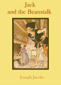 Jack and the Beanstalk - Joseph Jacobs - ebook