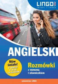 Angielski. Rozmówki z wymową i słowniczkiem - Agnieszka Szymczak-Deptuła - ebook