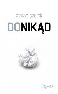 Donikąd - Konrad Czerski - ebook