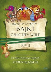Tom 2. Bajki z sukcesem w tle - Sławomir Żbikowski - ebook