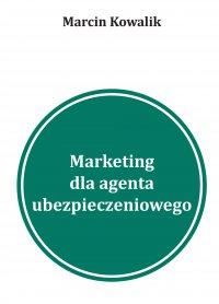 5 inspiracji na marketing w wyszukiwarkach dla agentów ubezpieczeniowych - Marcin Kowalik - ebook