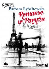 Romanse w Paryżu - Barbara Rybałtowska - audiobook