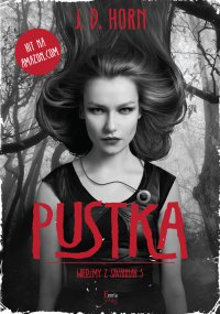 Pustka. Tom 3 - J.D. Horn - ebook