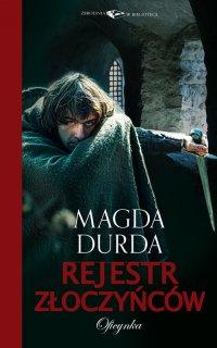 Rejestr złoczyńców - Magda Durda - ebook