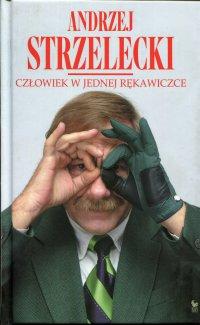 Człowiek w jednej rękawiczce - Andrzej Strzelecki - ebook