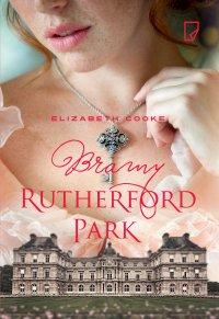 Bramy Rutherford Park - Elizabeth Cooke - ebook