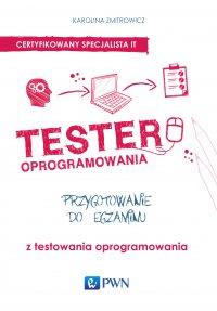 Tester oprogramowania - Karolina Zmitrowicz - ebook
