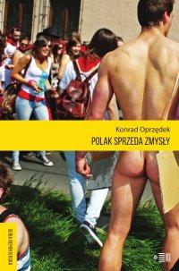 Polak sprzeda zmysły - Konrad Oprzędek - ebook