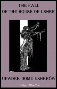 The Fall of the House of Usher, Zagłada domu Usherów - Edgar Allan Poe - ebook