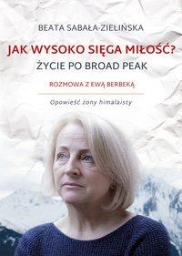 Jak wysoko sięga miłość ? - Beata Sabała-Zielińska - ebook