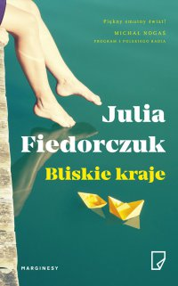 Bliskie kraje - Julia Fiedorczuk - ebook